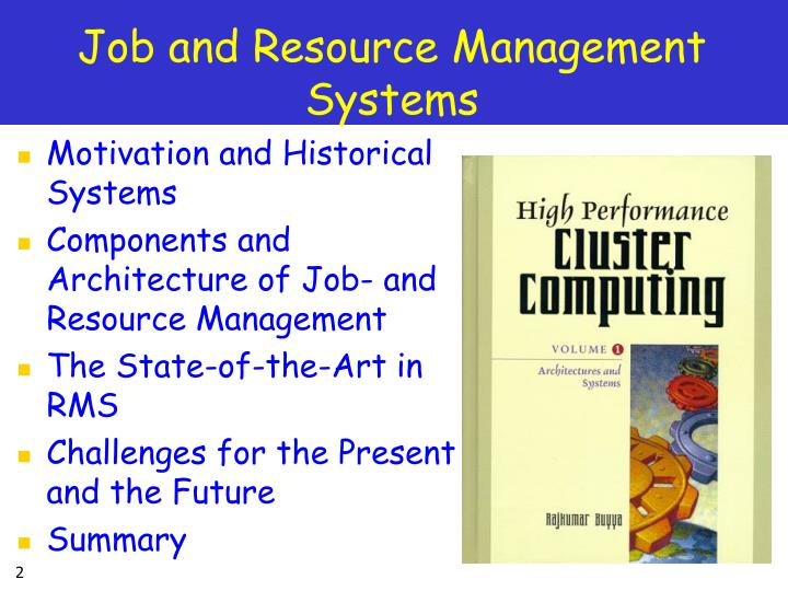 Job and resource management systems