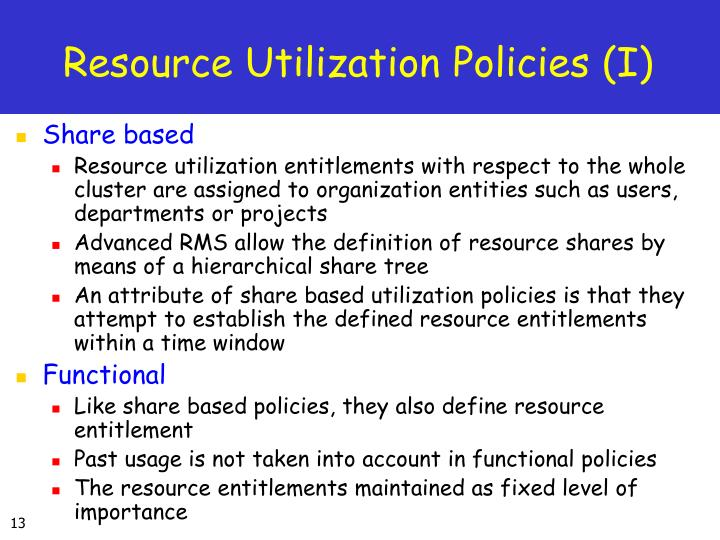 Resource Utilization Policies (I)