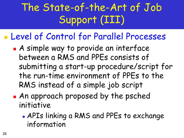 The State-of-the-Art of Job Support (III)