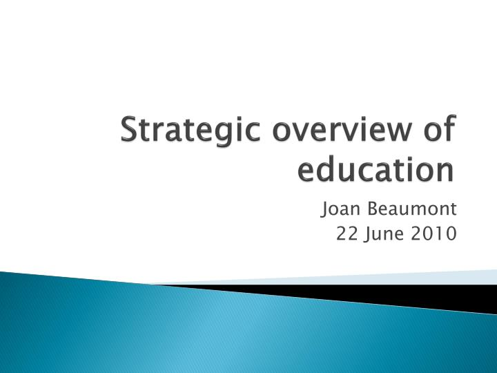 strategic overview of education n.
