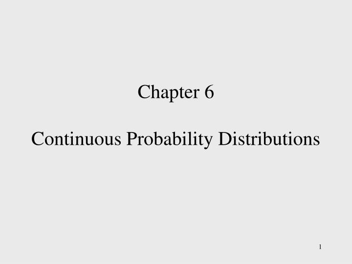 chapter 6 continuous probability distributions n.