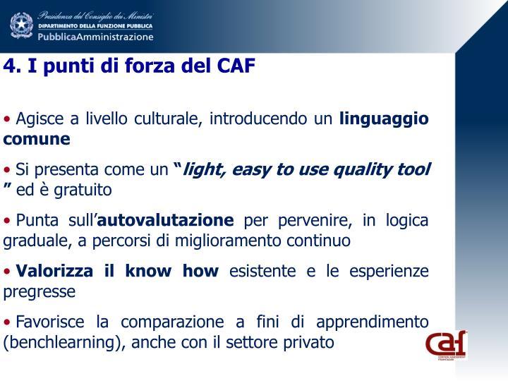 4. I punti di forza del CAF