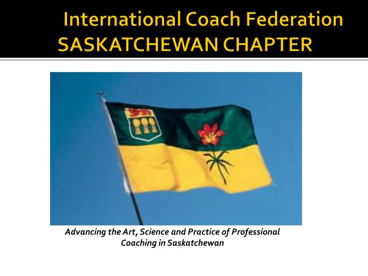 international coach federation saskatchewan chapter n.