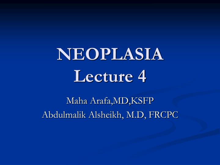 neoplasia lecture 4 n.