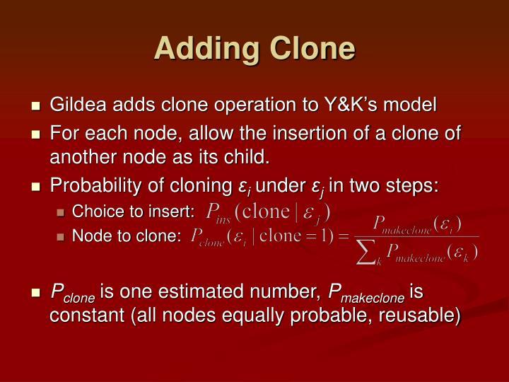 Adding Clone