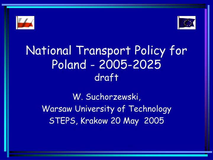 national transport policy for poland 2005 2025 draft n.