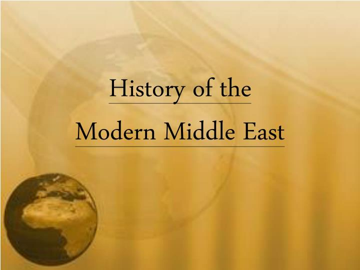 history of the modern middle east n.