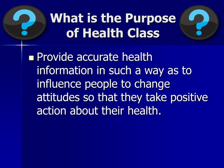 what is the purpose of health class n.