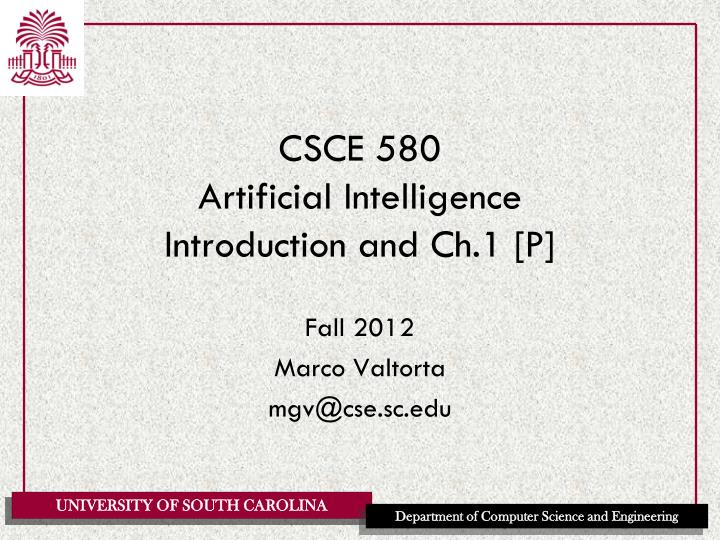 csce 580 artificial intelligence introduction and ch 1 p n.
