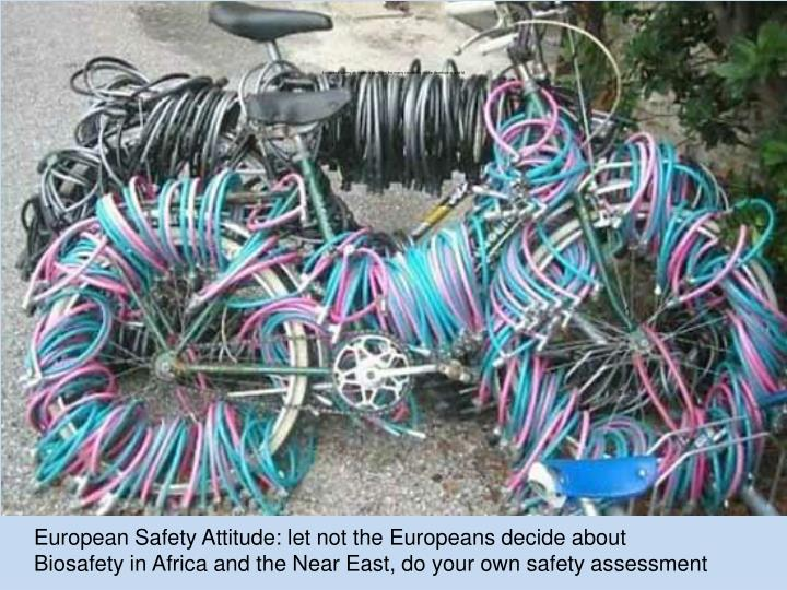 European safety attitude: a problem for many countries in the developing world