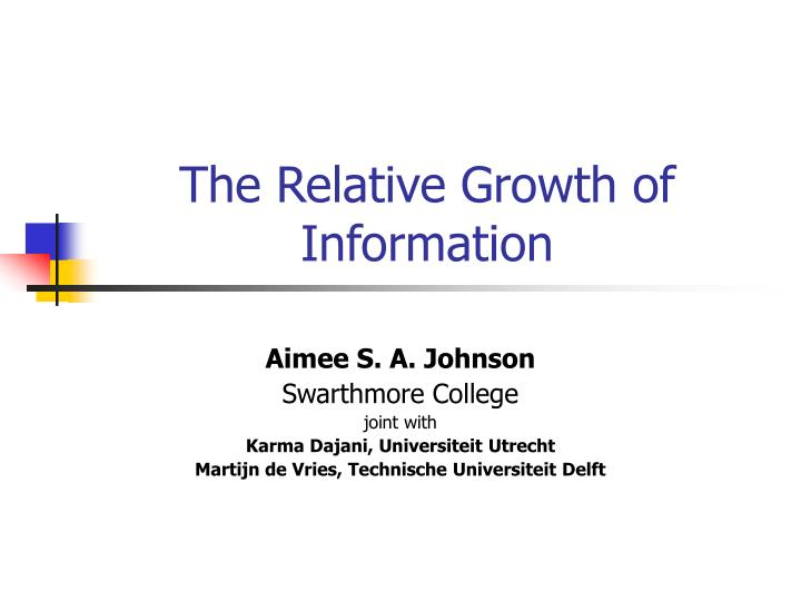 the relative growth of information n.