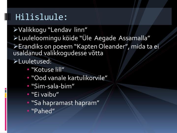 Hilisluule: