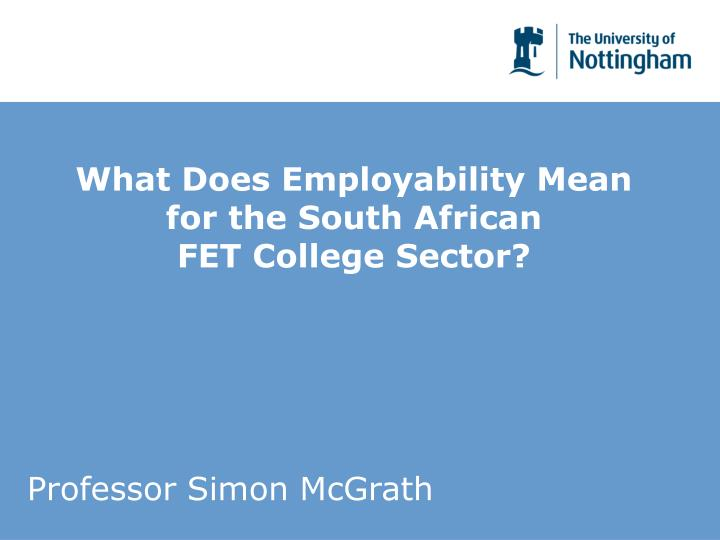 what does employability mean for the south african fet college sector n.