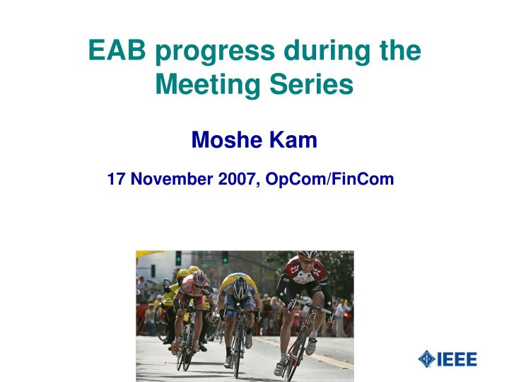 eab progress during the meeting series n.