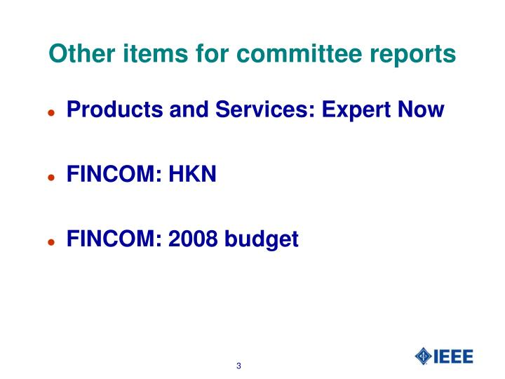 Other items for committee reports
