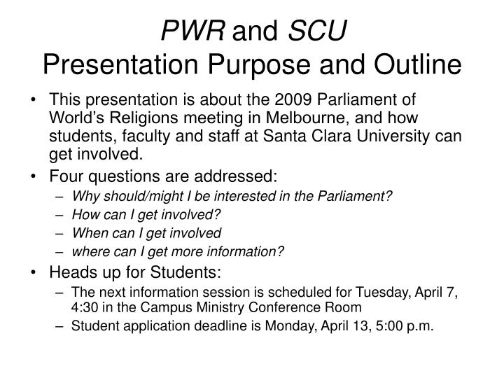 Pwr and scu presentation purpose and outline