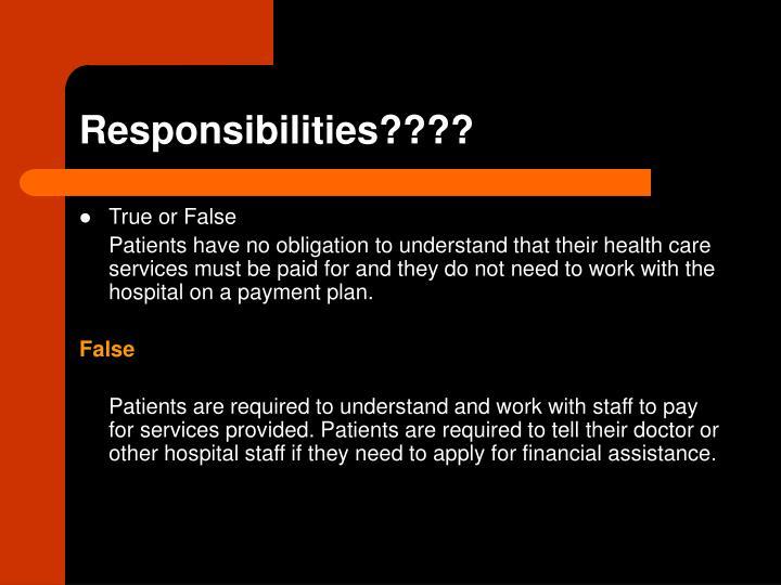 Responsibilities????