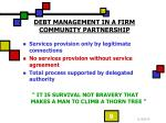 debt management in a firm community partnership1
