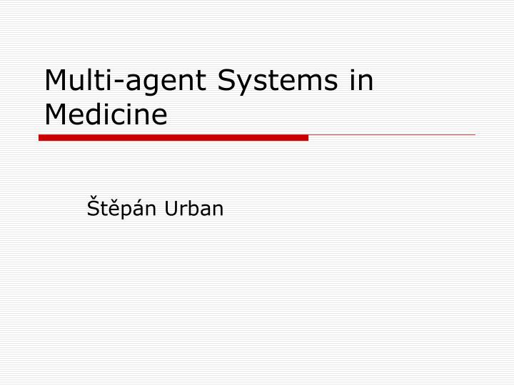 multi agent systems in medicine n.
