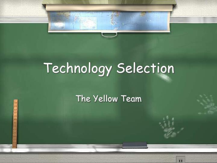 technology selection n.