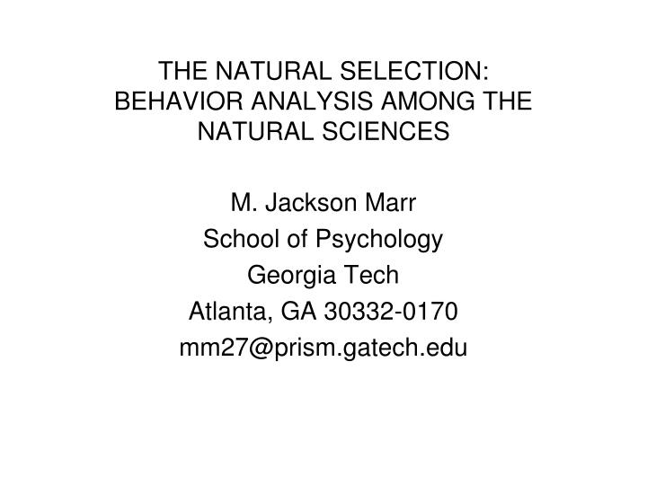 the natural selection behavior analysis among the natural sciences n.