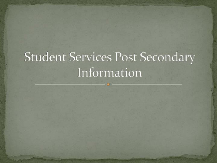 student services post secondary information n.