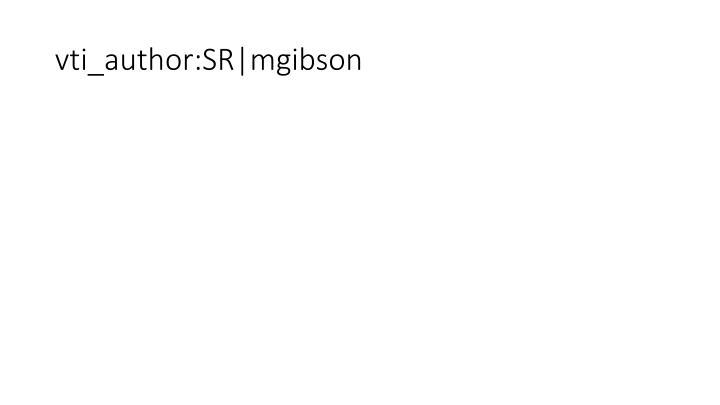 Vti author sr mgibson