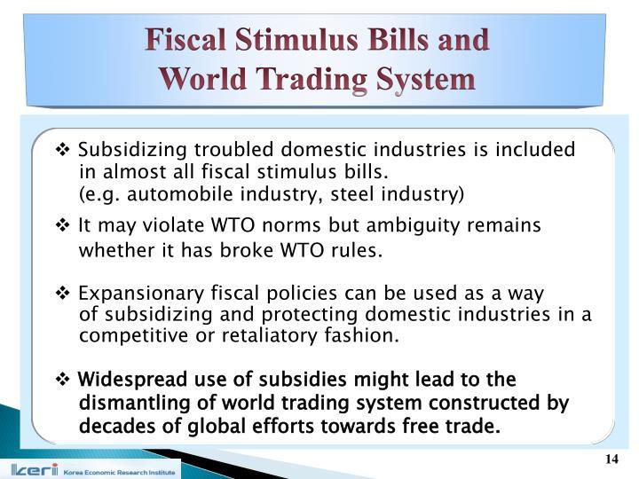 Fiscal Stimulus Bills and