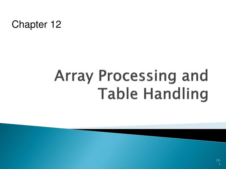 array processing and table handling n.