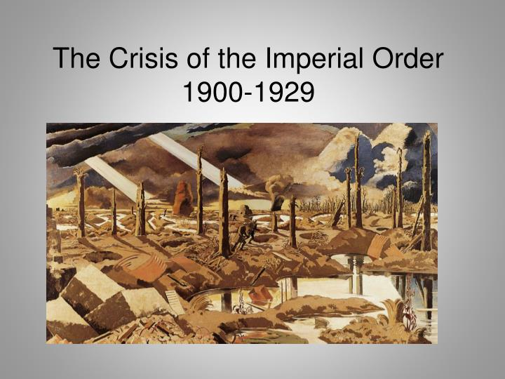 the crisis of the imperial order 1900 1929 n.