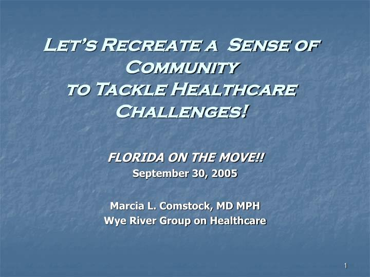 let s recreate a sense of community to tackle healthcare challenges n.