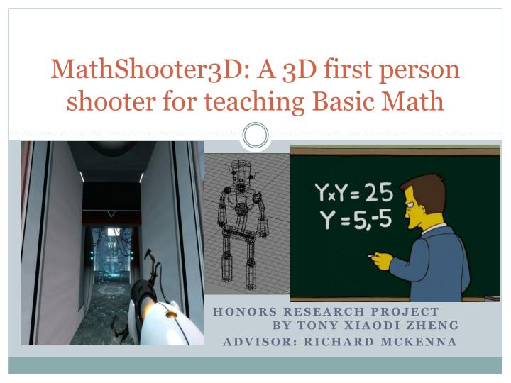 mathshooter3d a 3d first person shooter for teaching basic math n.