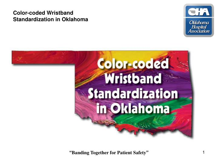 color coded wristband standardization in oklahoma n.