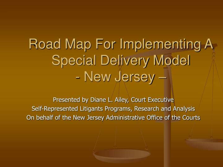 road map for implementing a special delivery model new jersey n.