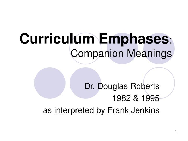 curriculum emphases companion meanings n.