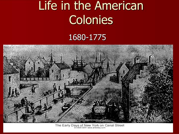 life in the american colonies n.