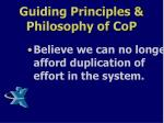 guiding principles philosophy of cop8