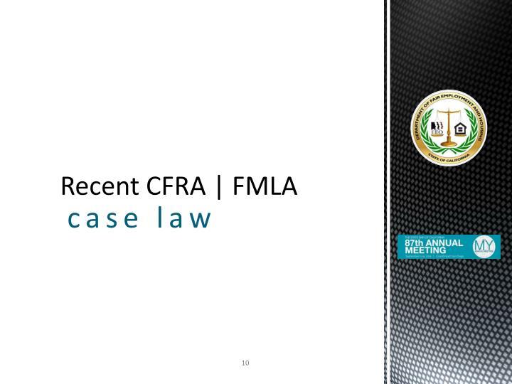 Recent CFRA   FMLA