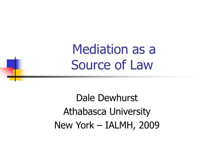 mediation as a source of law n.
