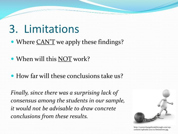 3.  Limitations