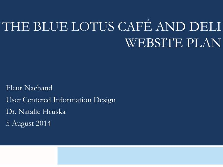 the blue lotus caf and deli website plan n.