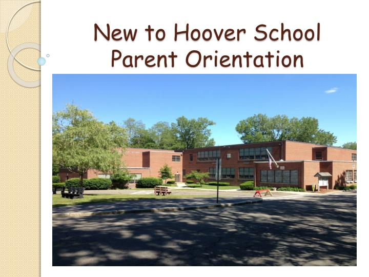 new to hoover school parent orientation n.