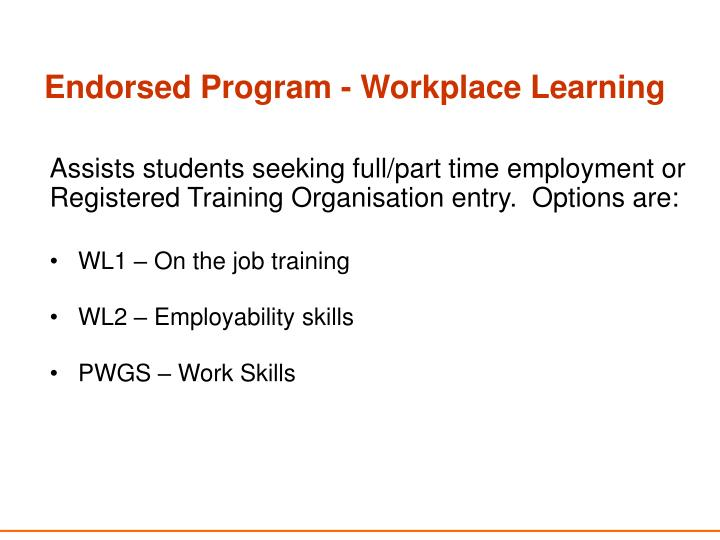 Endorsed Program - Workplace Learning