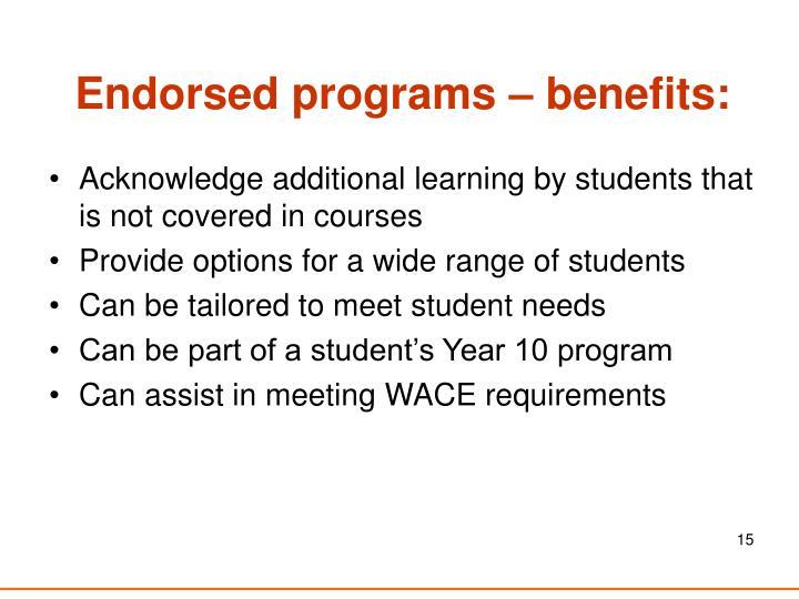 Endorsed programs – benefits: