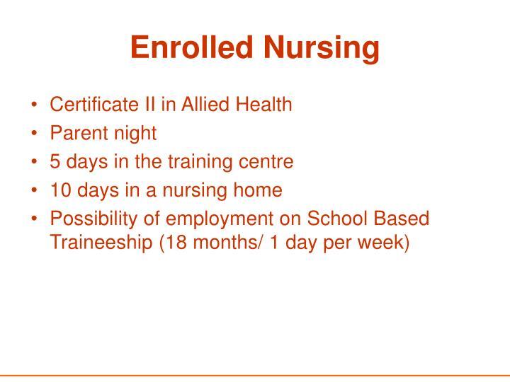 Enrolled Nursing
