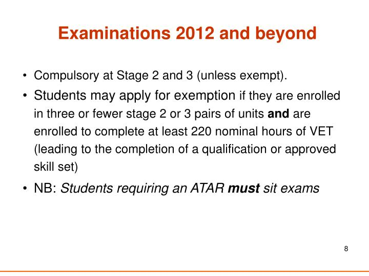 Examinations 2012 and beyond