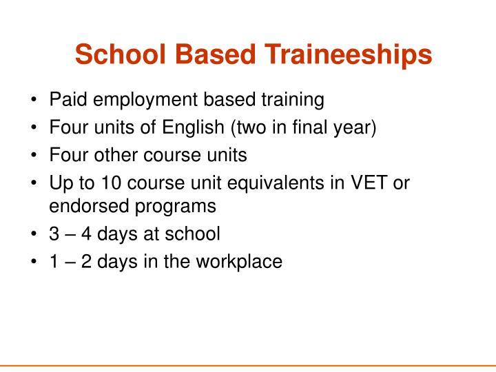 School Based Traineeships