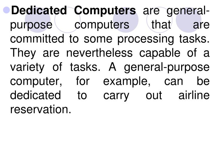 Dedicated Computers