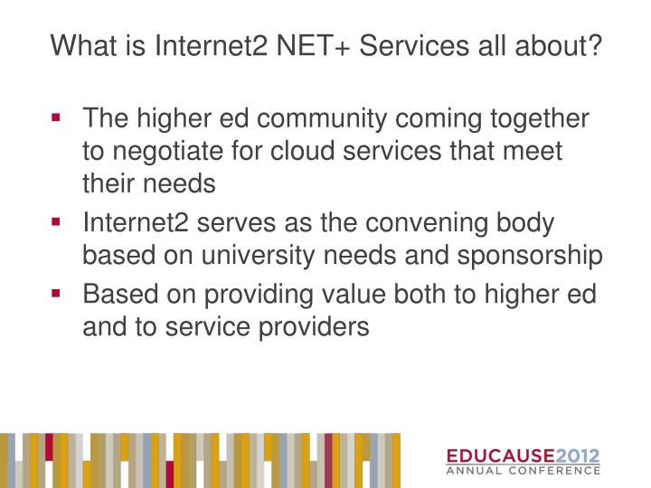 What is Internet2 NET+ Services all about?