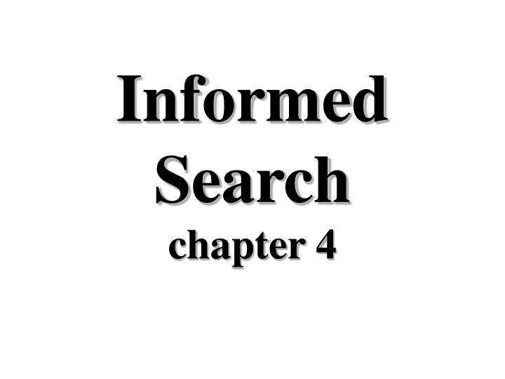 informed search chapter 4 n.